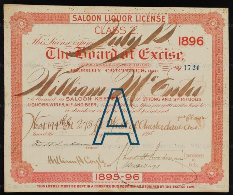 License No. 1724: William McEntee, West 194th Street, 275 feet west of Amsterdam Avenue; assigned to Bernheimer & Schmid Brewery