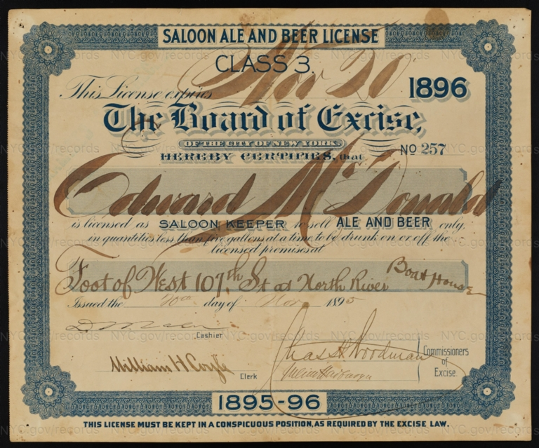 License No. 257: Edward McDonald, foot of West 107th Street at North River, boat house; assigned to Bernheimer & Schmid Brewery