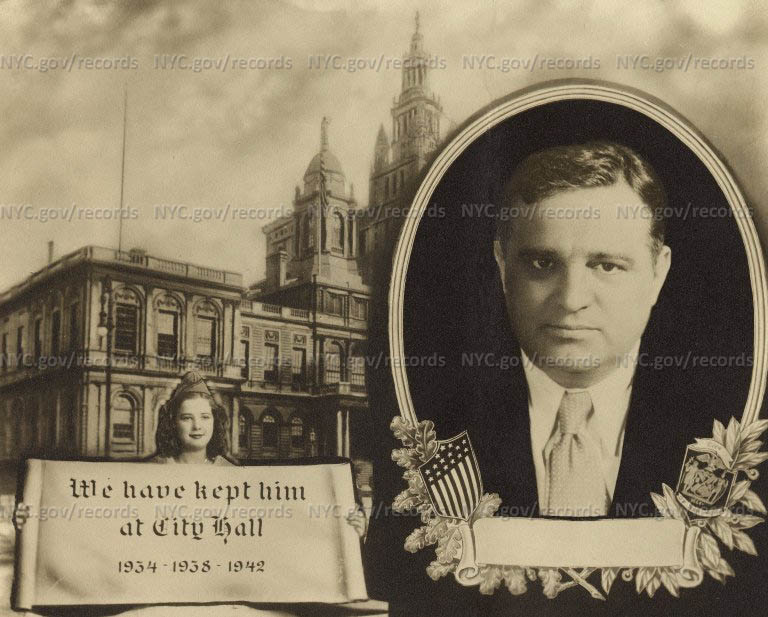 """Inset head shot of LaGuardia, City Hall background, Girl holding scroll: """"We have kept him at City Hall 1934-1938-1942."""""""